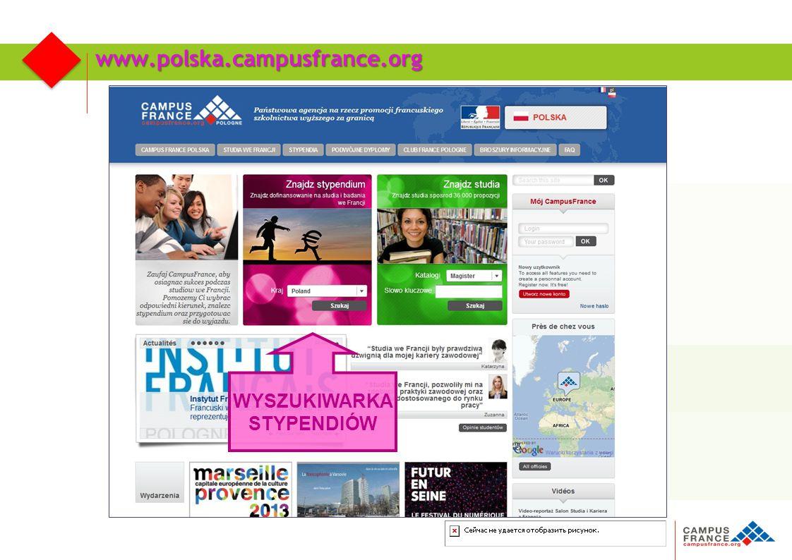 www.polska.campusfrance.org WYSZUKIWARKA STYPENDIÓW