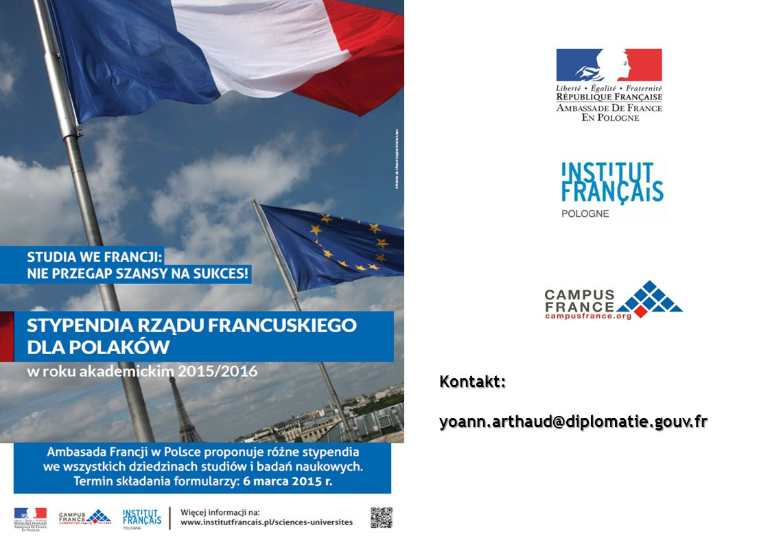 Kontakt: yoann.arthaud@diplomatie.gouv.fr