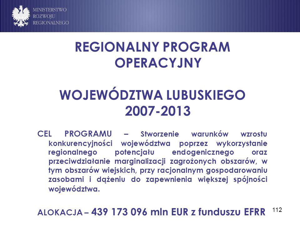 REGIONALNY PROGRAM OPERACYJNY WOJEWÓDZTWA LUBUSKIEGO 2007-2013