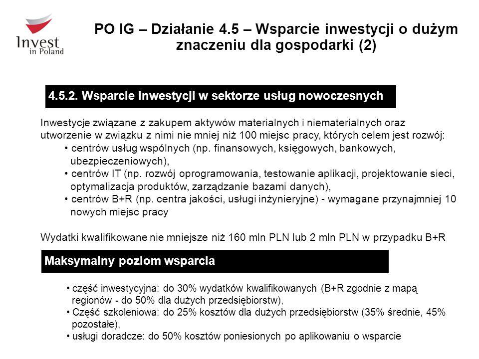 PO IG – Działanie 4.5 – Wsparcie inwestycji o dużym znaczeniu dla gospodarki (2)