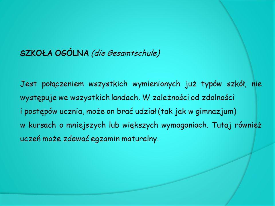 SZKOŁA OGÓLNA (die Gesamtschule)