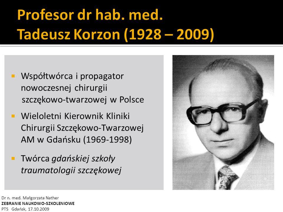 Profesor dr hab. med. Tadeusz Korzon (1928 – 2009)