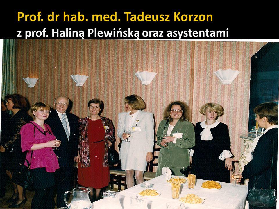 Prof. dr hab. med. Tadeusz Korzon z prof