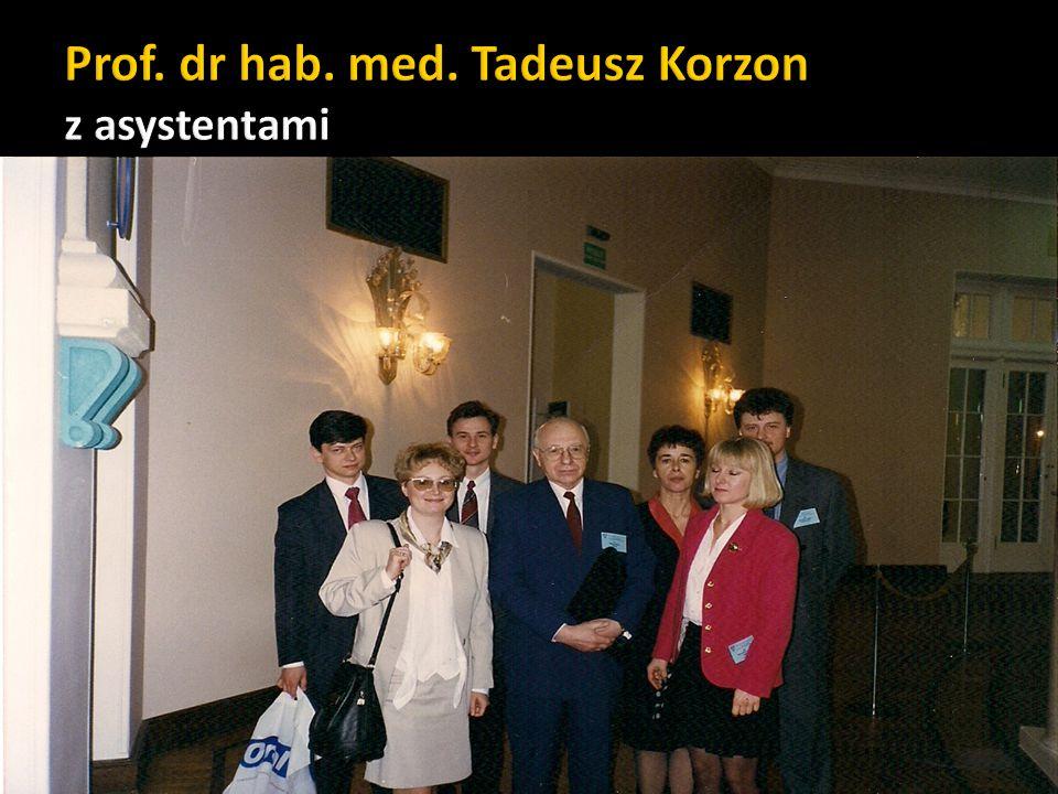 Prof. dr hab. med. Tadeusz Korzon z asystentami