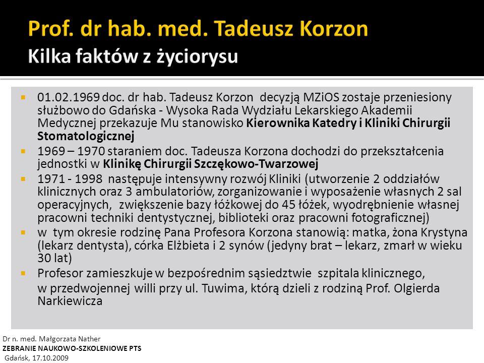 Prof. dr hab. med. Tadeusz Korzon Kilka faktów z życiorysu