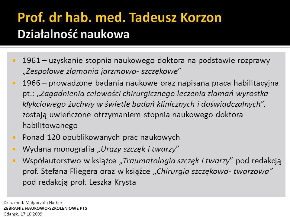 Prof. dr hab. med. Tadeusz Korzon Działalność naukowa