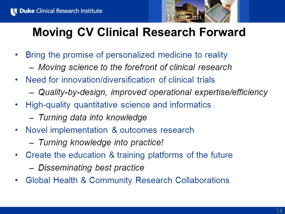 Moving CV Clinical Research Forward
