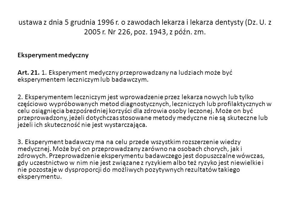 ustawa z dnia 5 grudnia 1996 r. o zawodach lekarza i lekarza dentysty (Dz. U. z 2005 r. Nr 226, poz. 1943, z późn. zm.