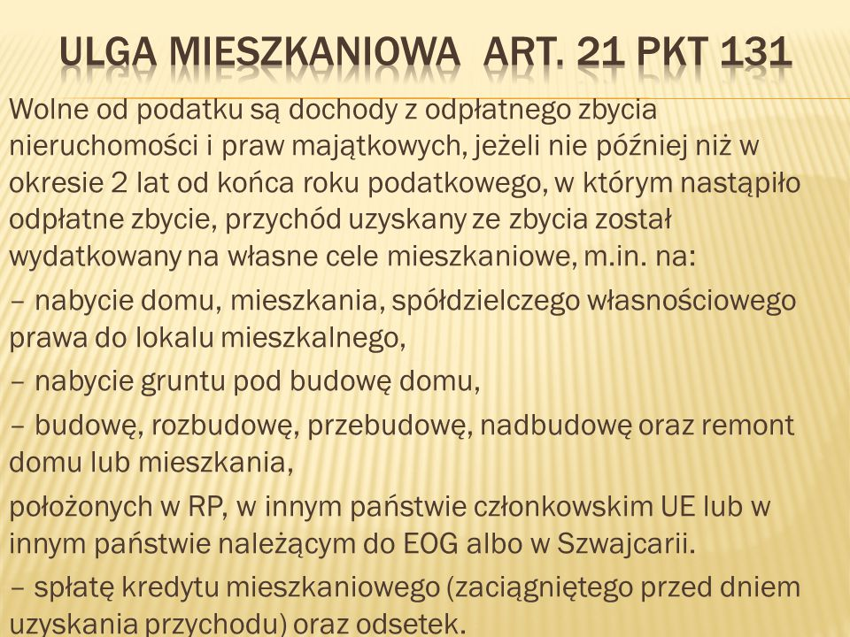 Ulga mieszkaniowa art. 21 pkt 131