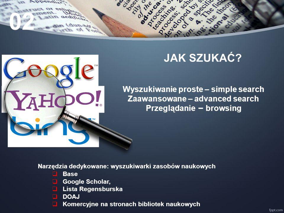 02 JAK SZUKAĆ Wyszukiwanie proste – simple search