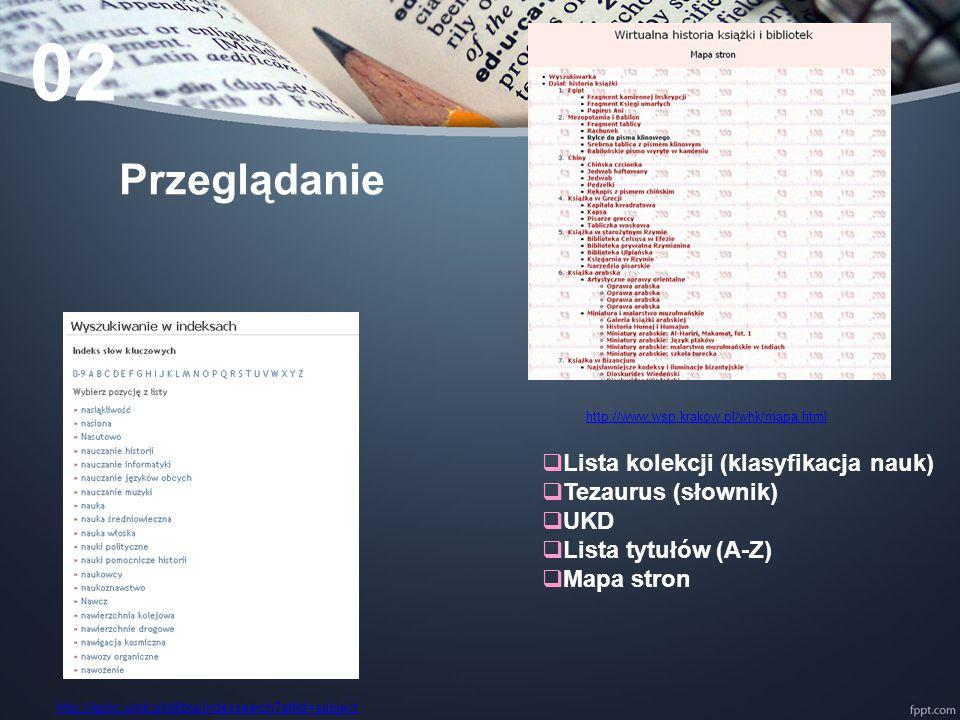 02 Przeglądanie Lista kolekcji (klasyfikacja nauk) Tezaurus (słownik)