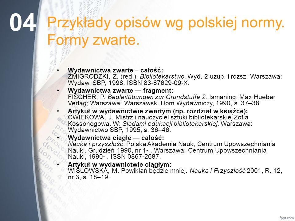 Przykłady opisów wg polskiej normy. Formy zwarte.