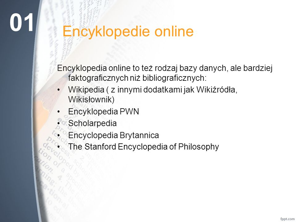 01 Encyklopedie online. Encyklopedia online to też rodzaj bazy danych, ale bardziej faktograficznych niż bibliograficznych: