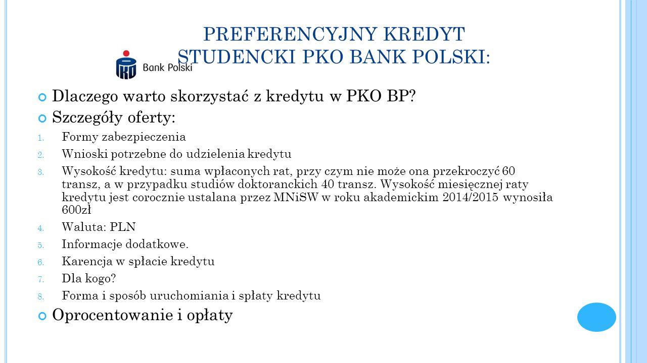 PREFERENCYJNY KREDYT STUDENCKI PKO BANK POLSKI: