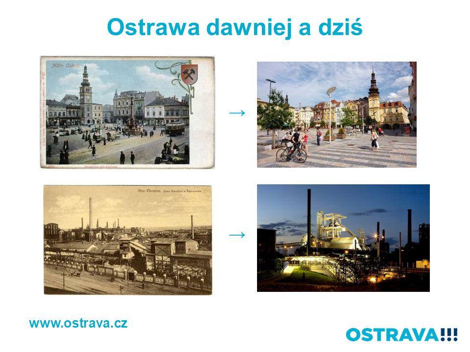 Ostrawa dawniej a dziś → → www.ostrava.cz