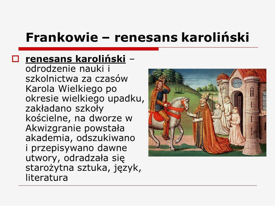 Frankowie – renesans karoliński