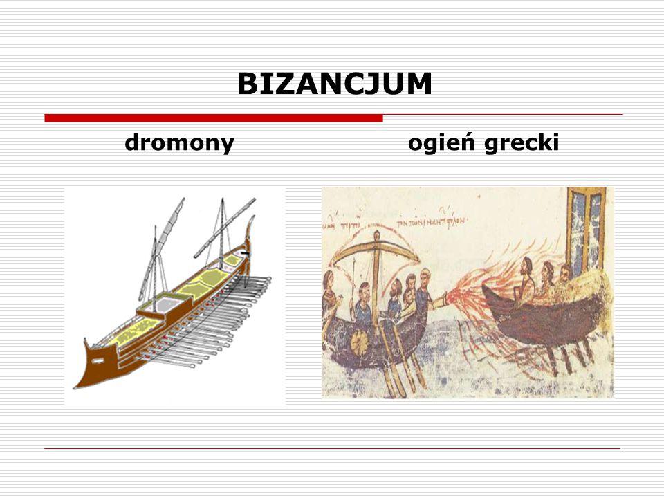 BIZANCJUM dromony ogień grecki