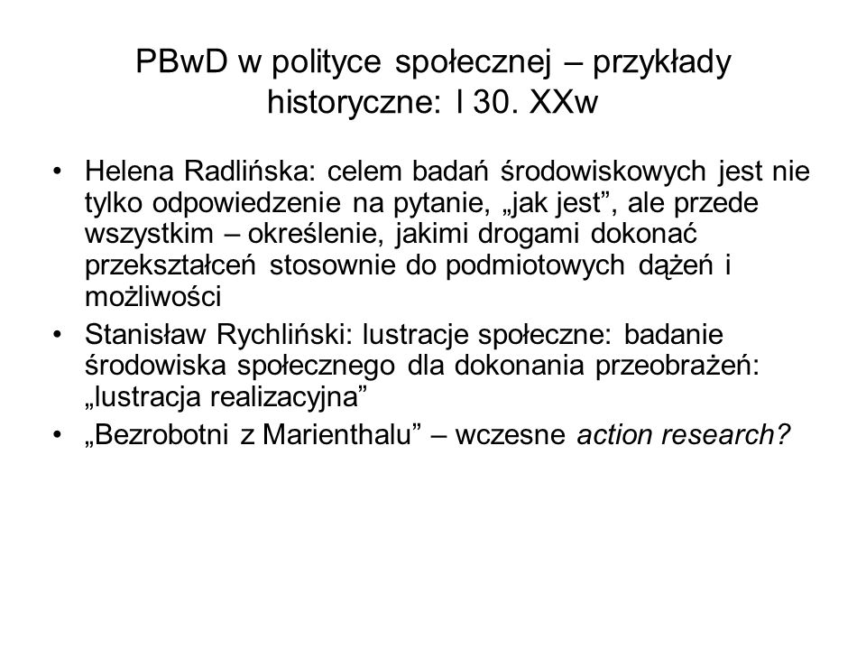 PBwD w polityce społecznej – przykłady historyczne: l 30. XXw
