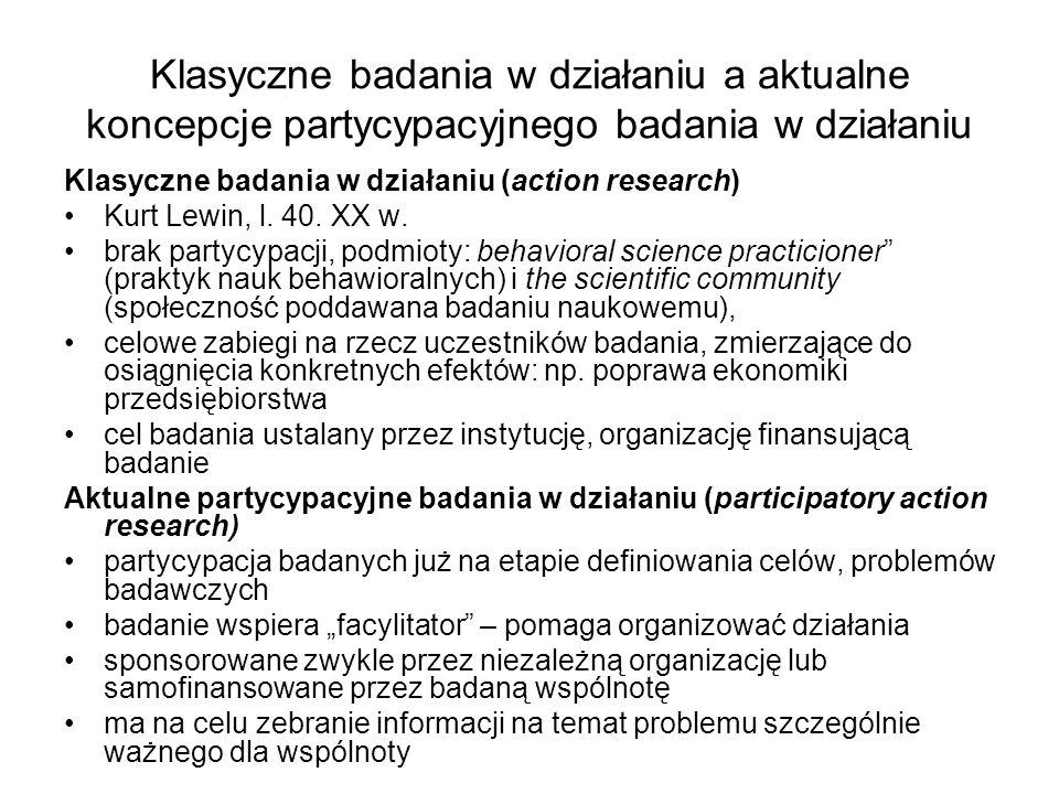 Klasyczne badania w działaniu a aktualne koncepcje partycypacyjnego badania w działaniu