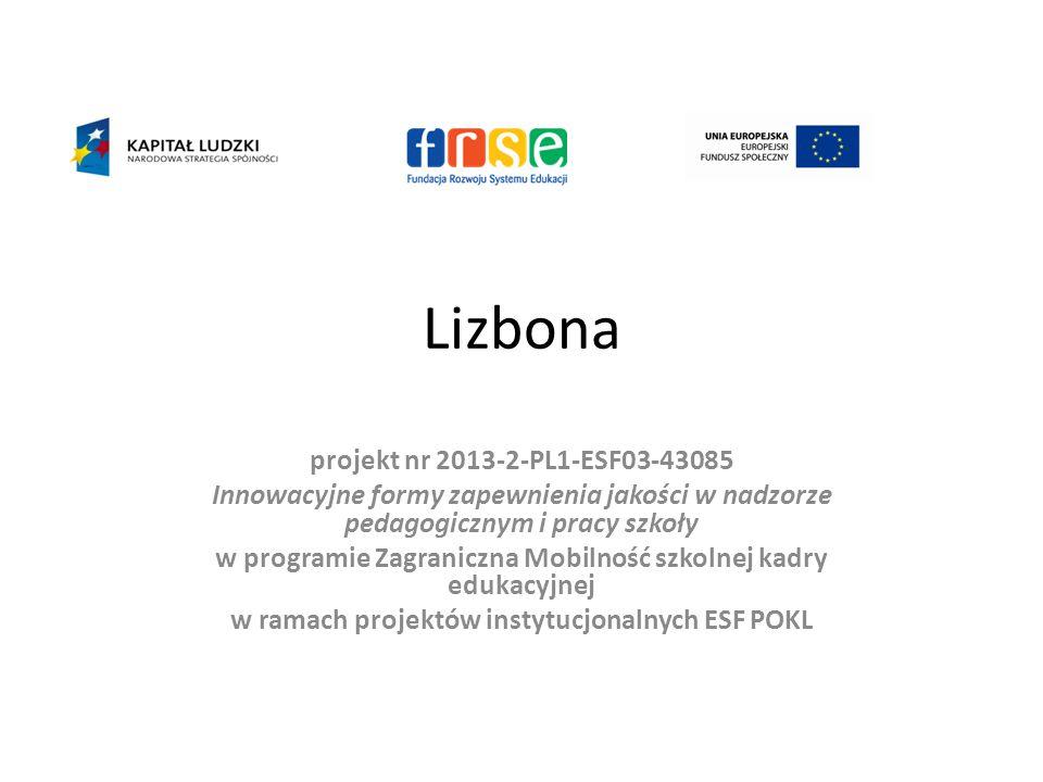 Lizbona projekt nr 2013-2-PL1-ESF03-43085
