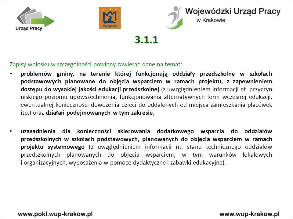 3.1.1 Zapisy wniosku w szczególności powinny zawierać dane na temat: