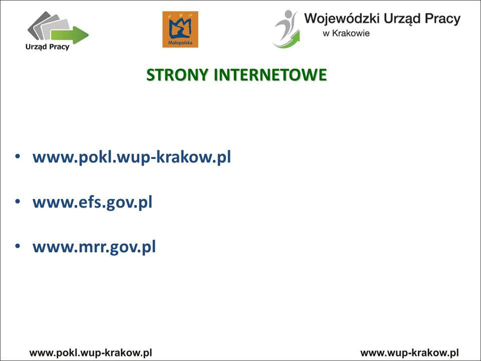 STRONY INTERNETOWE www.pokl.wup-krakow.pl www.efs.gov.pl www.mrr.gov.pl