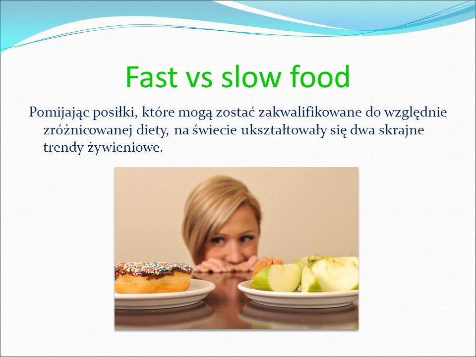 Slow Food Vs Fast Food Ppt