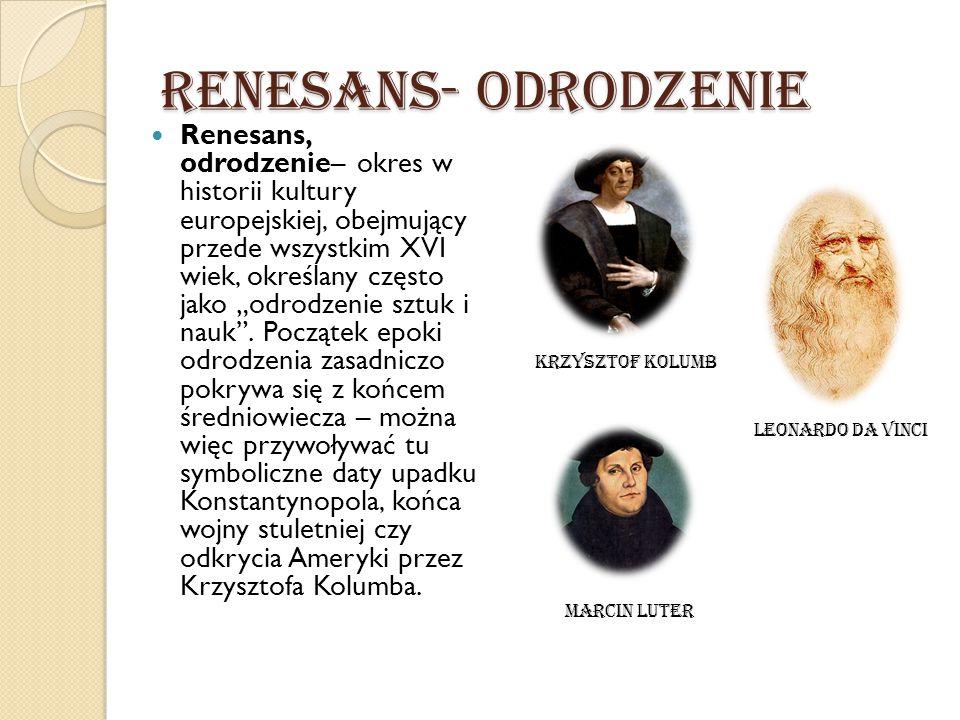 Renesans- Odrodzenie