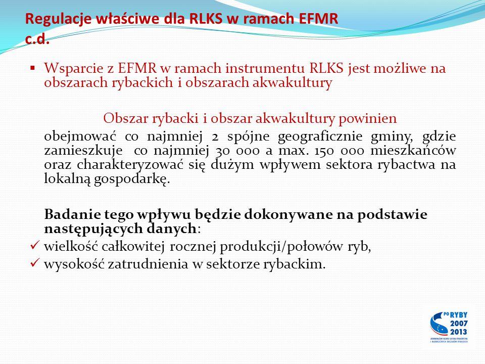 Regulacje właściwe dla RLKS w ramach EFMR c.d.