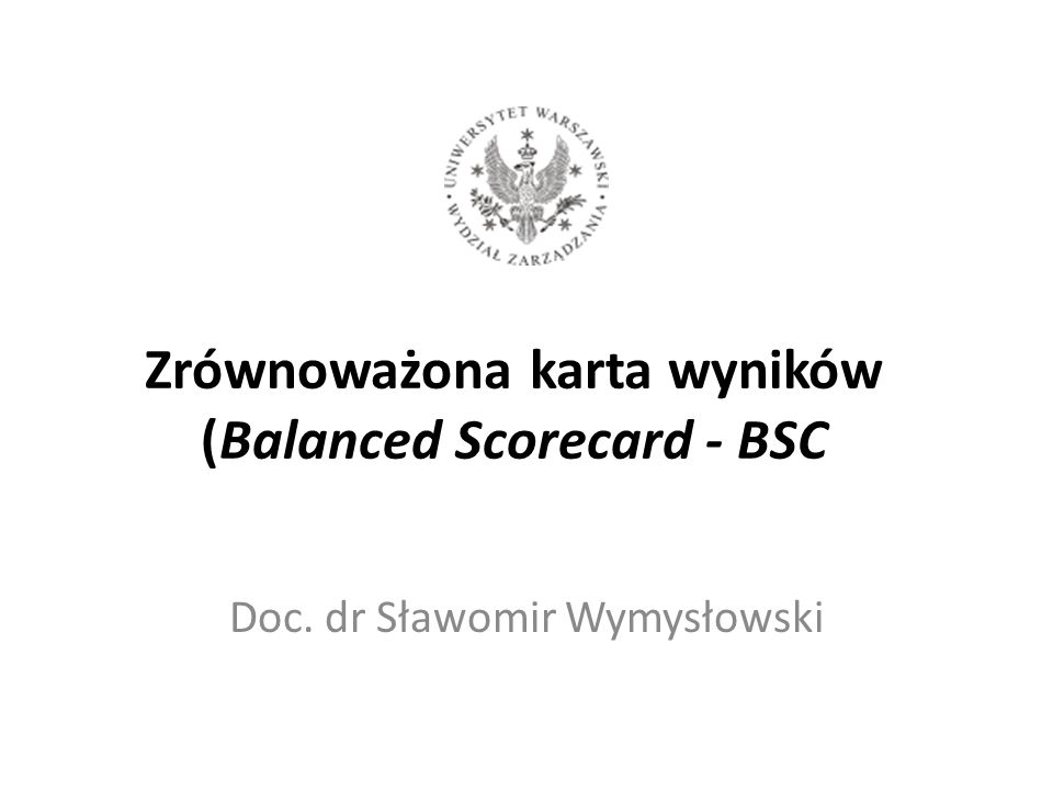 Zrównoważona karta wyników (Balanced Scorecard - BSC