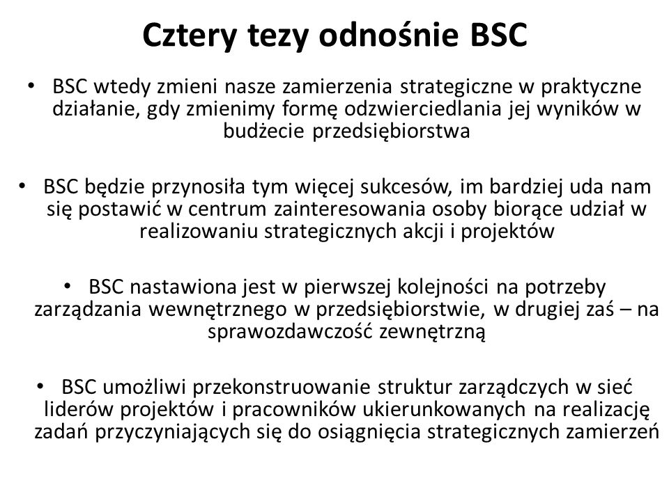 Cztery tezy odnośnie BSC