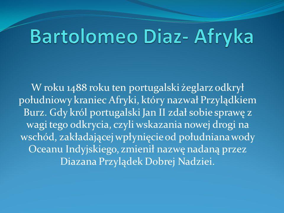 Bartolomeo Diaz- Afryka
