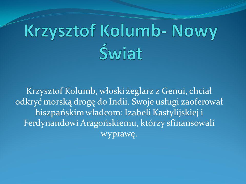 Krzysztof Kolumb- Nowy Świat