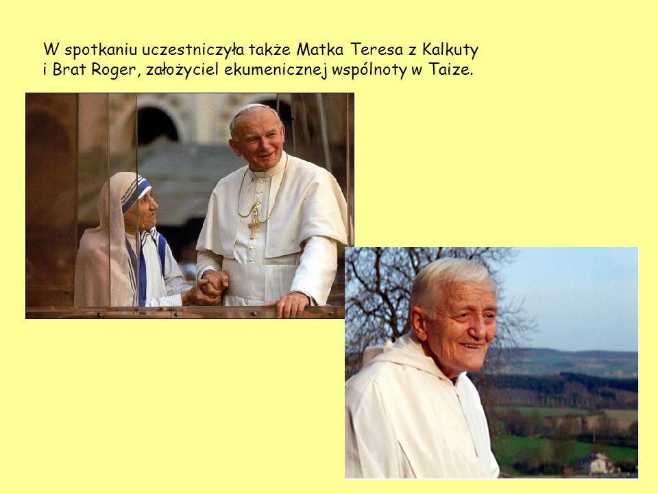 W spotkaniu uczestniczyła także Matka Teresa z Kalkuty