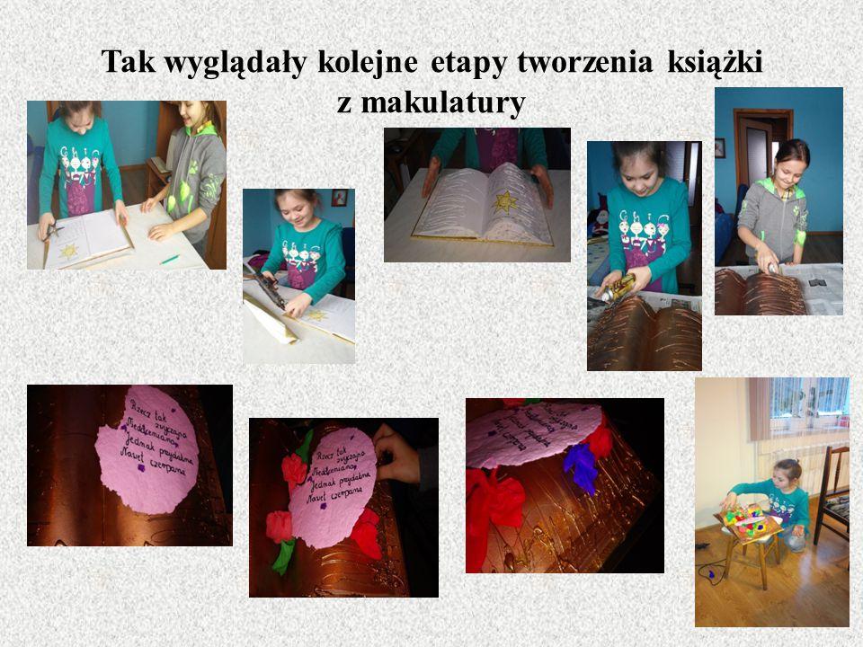 Tak wyglądały kolejne etapy tworzenia książki z makulatury
