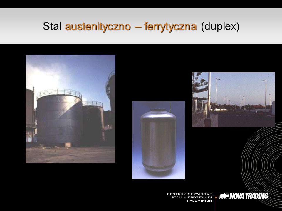 Stal austenityczno – ferrytyczna (duplex)