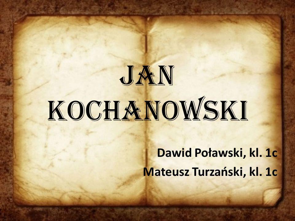 Dawid Poławski, kl. 1c Mateusz Turzański, kl. 1c