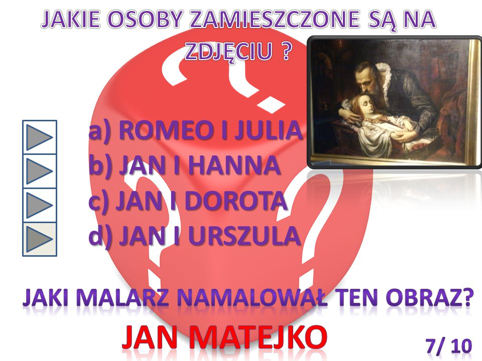 Jan matejko ROMEO I JULIA JAN I HANNA JAN I DOROTA JAN I URSZULA