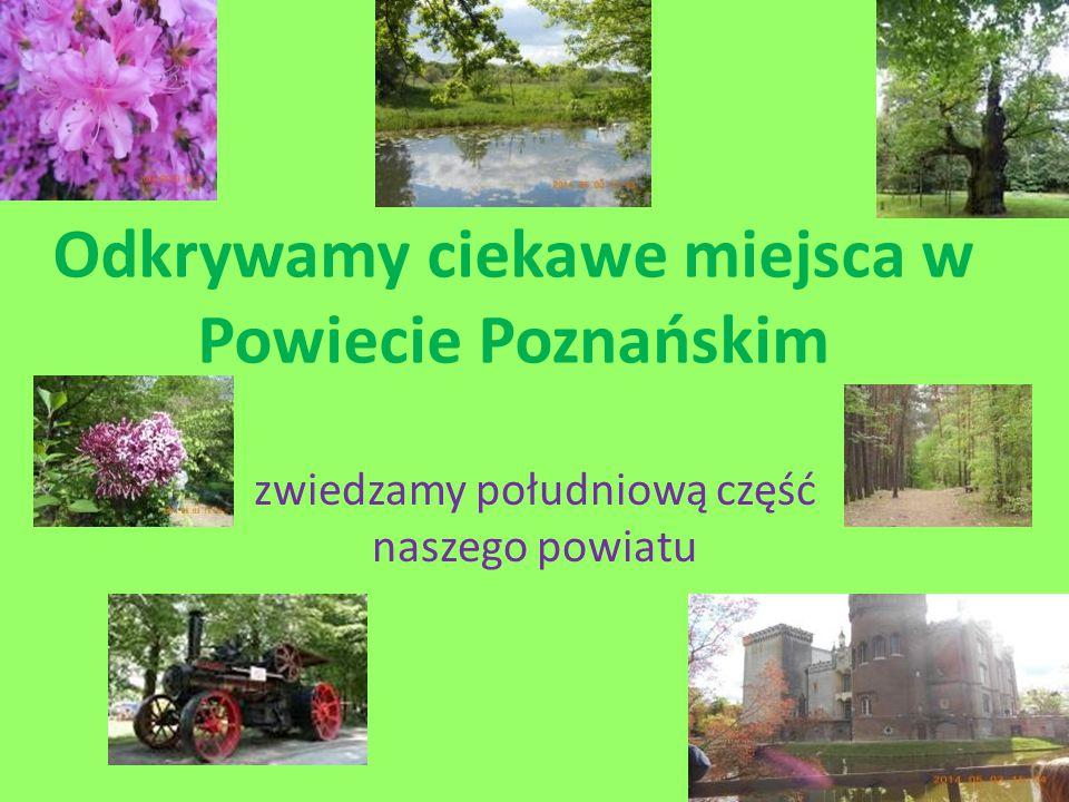 Odkrywamy ciekawe miejsca w Powiecie Poznańskim