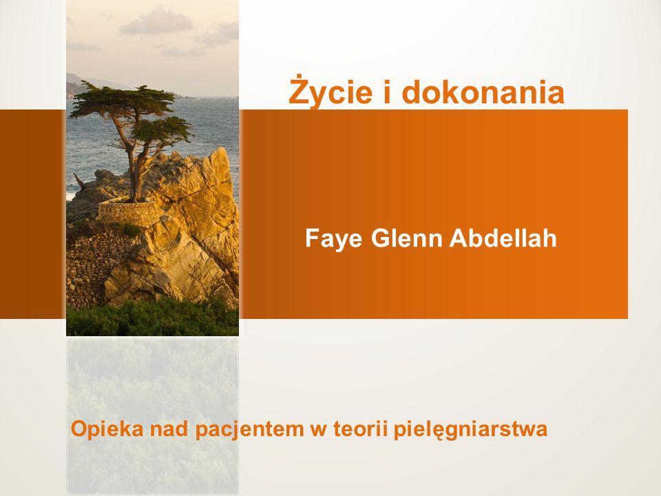 Życie i dokonania Faye Glenn Abdellah