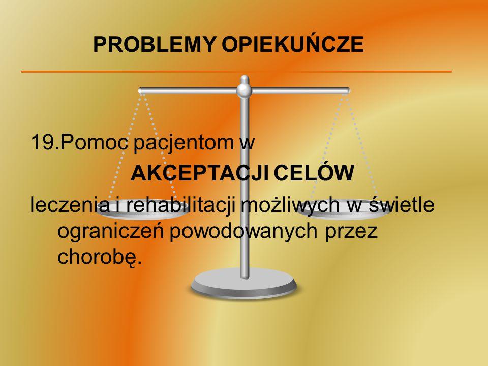 PROBLEMY OPIEKUŃCZE Pomoc pacjentom w. AKCEPTACJI CELÓW.