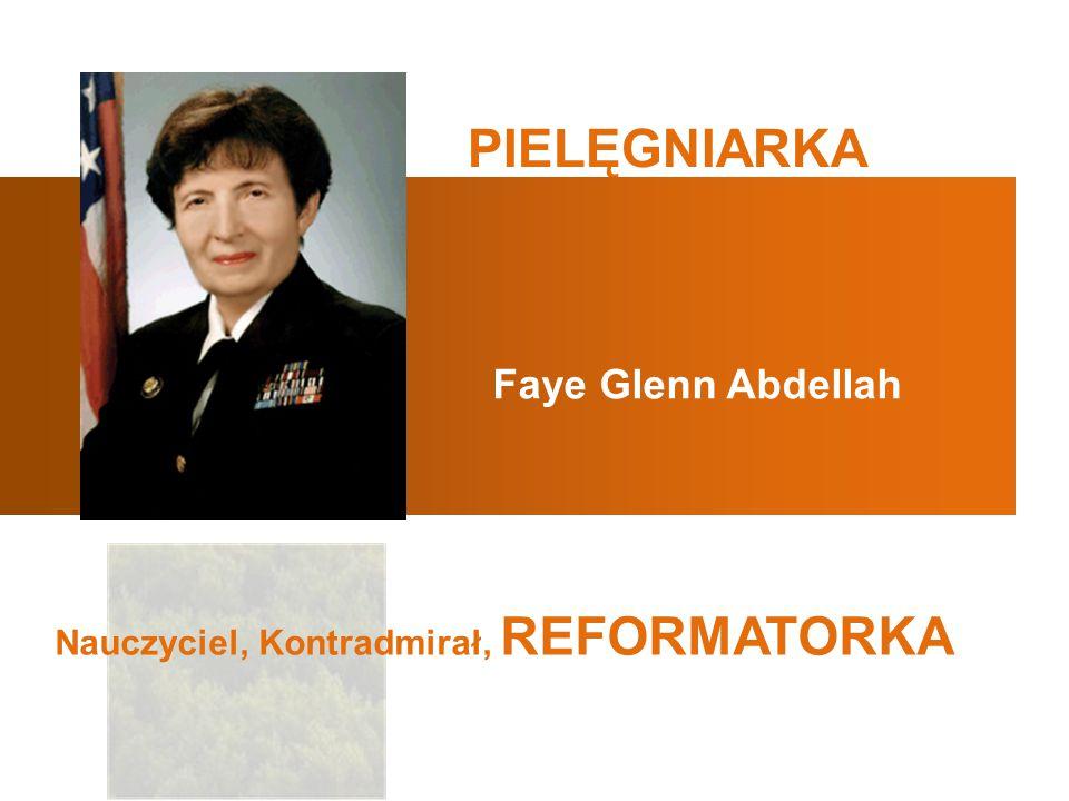 PIELĘGNIARKA Faye Glenn Abdellah