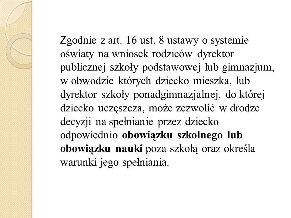 Zgodnie z art. 16 ust.