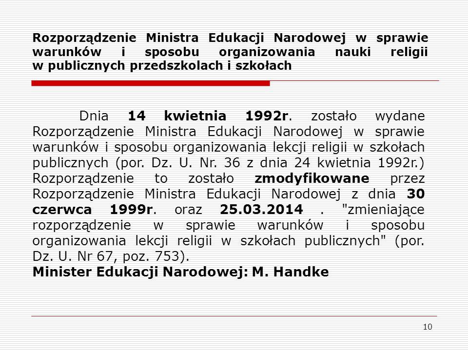 Minister Edukacji Narodowej: M. Handke