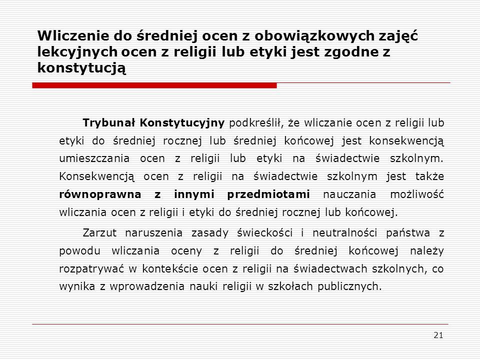 Wliczenie do średniej ocen z obowiązkowych zajęć lekcyjnych ocen z religii lub etyki jest zgodne z konstytucją