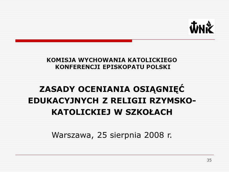 KOMISJA WYCHOWANIA KATOLICKIEGO KONFERENCJI EPISKOPATU POLSKI