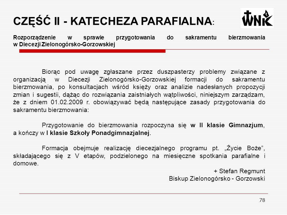 CZĘŚĆ II - KATECHEZA PARAFIALNA: