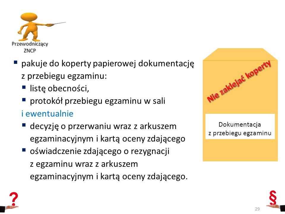 Dokumentacja z przebiegu egzaminu