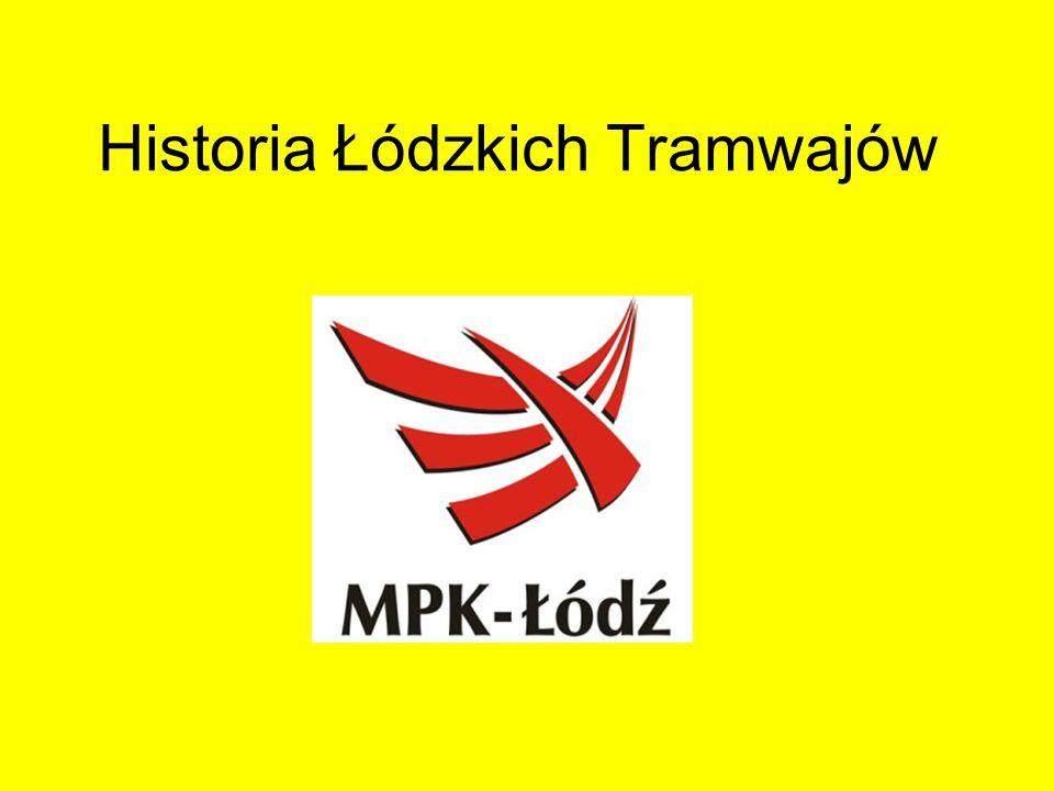 Historia Łódzkich Tramwajów