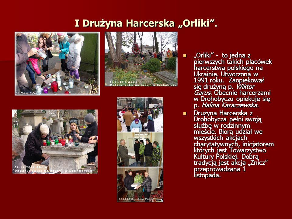 "I Drużyna Harcerska ""Orliki ."